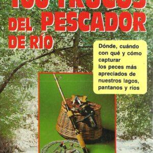 100 TRUCOS DE PESCADOR DE RIO-0