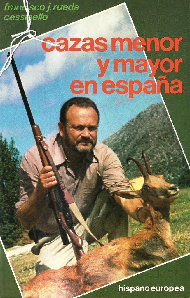 CAZAS MENOR Y MAYOR EN ESPAÑA-0