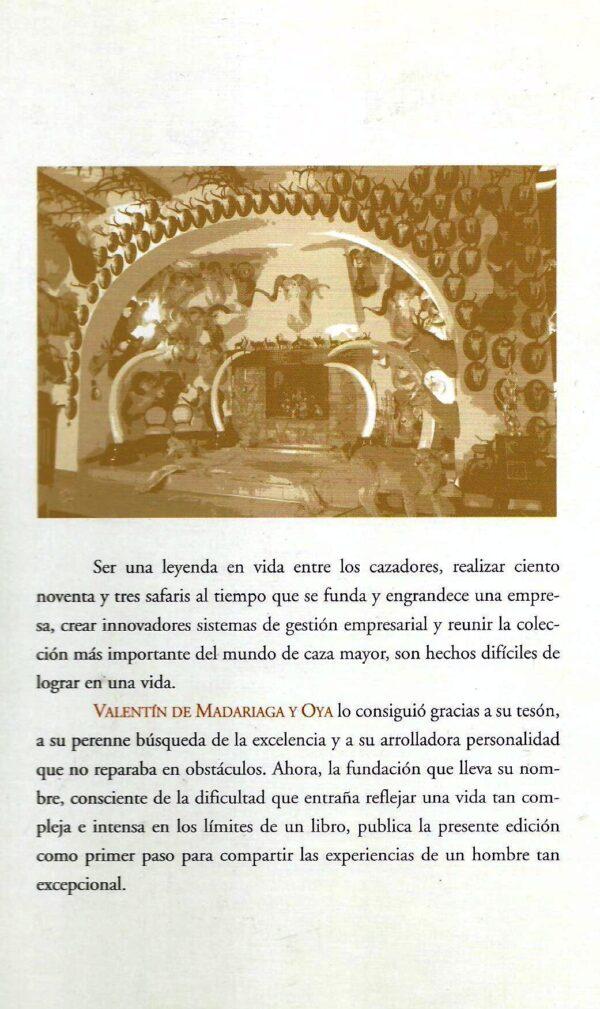 Valentin de Madariaga y Oya, Empresario y Cazador-756