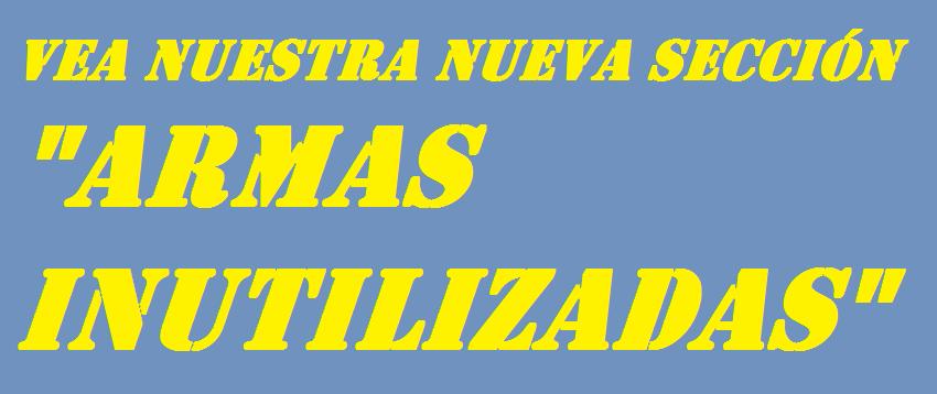 SECCION ARMAS INUTILIZADAS-0