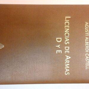LICENCIAS DE ARMAS D y E, Edición de Lujo-0